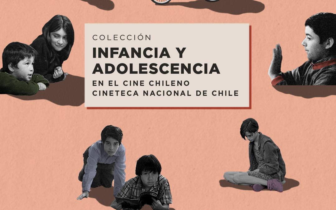 Colección Infancia y adolescencia en el cine chileno